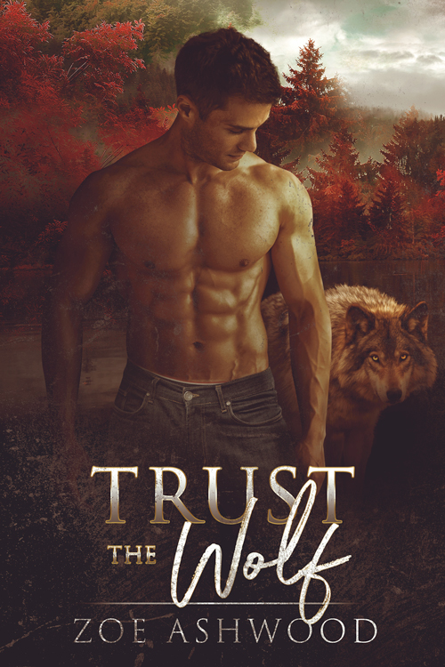 Trust the Wolf by Zoe Ashwood (Shift #1)