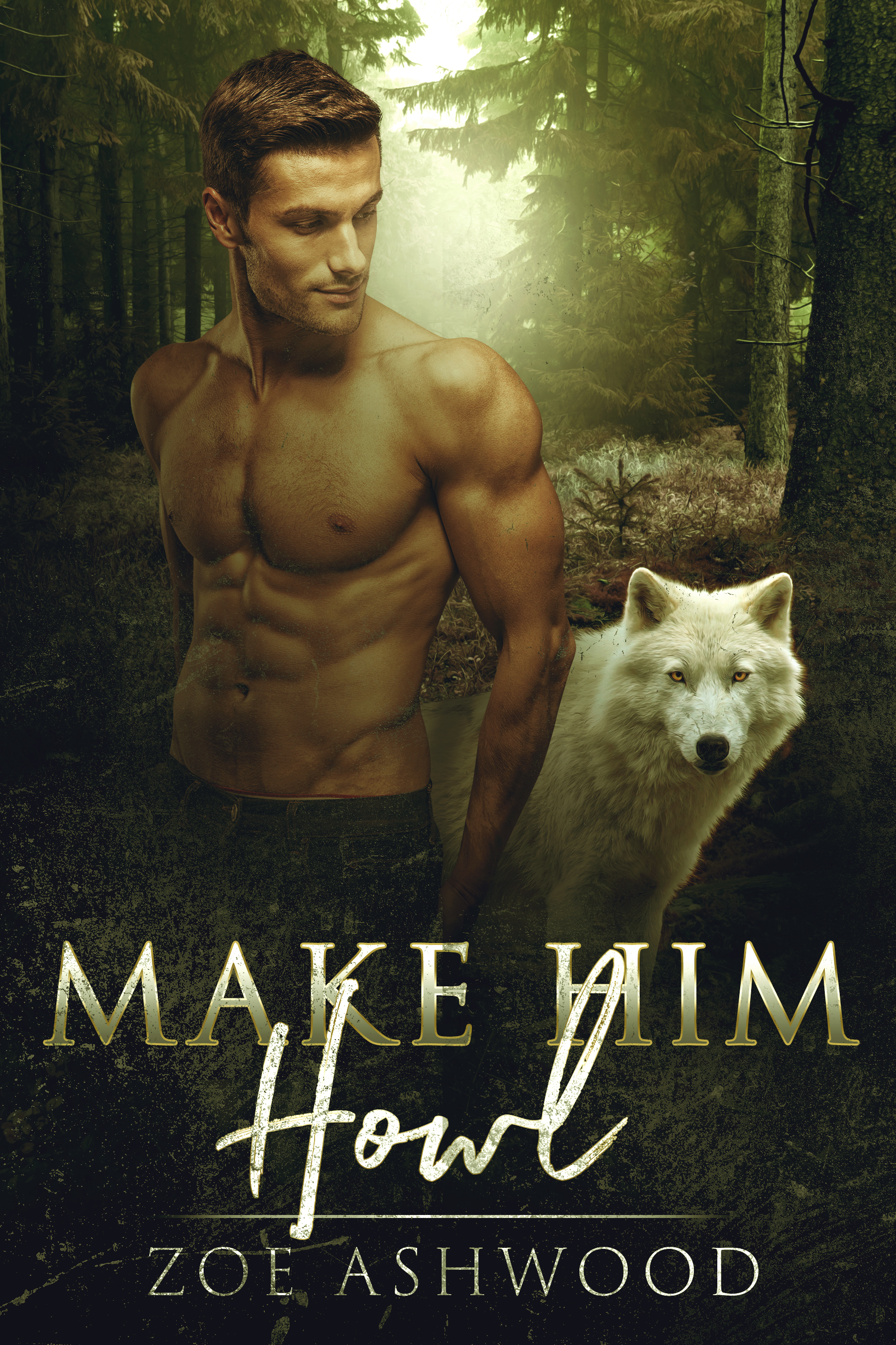 Make Him Howl by Zoe Ashwood