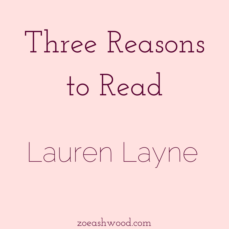 Lauren Layne is one of my favorite romance authors. Here's why!