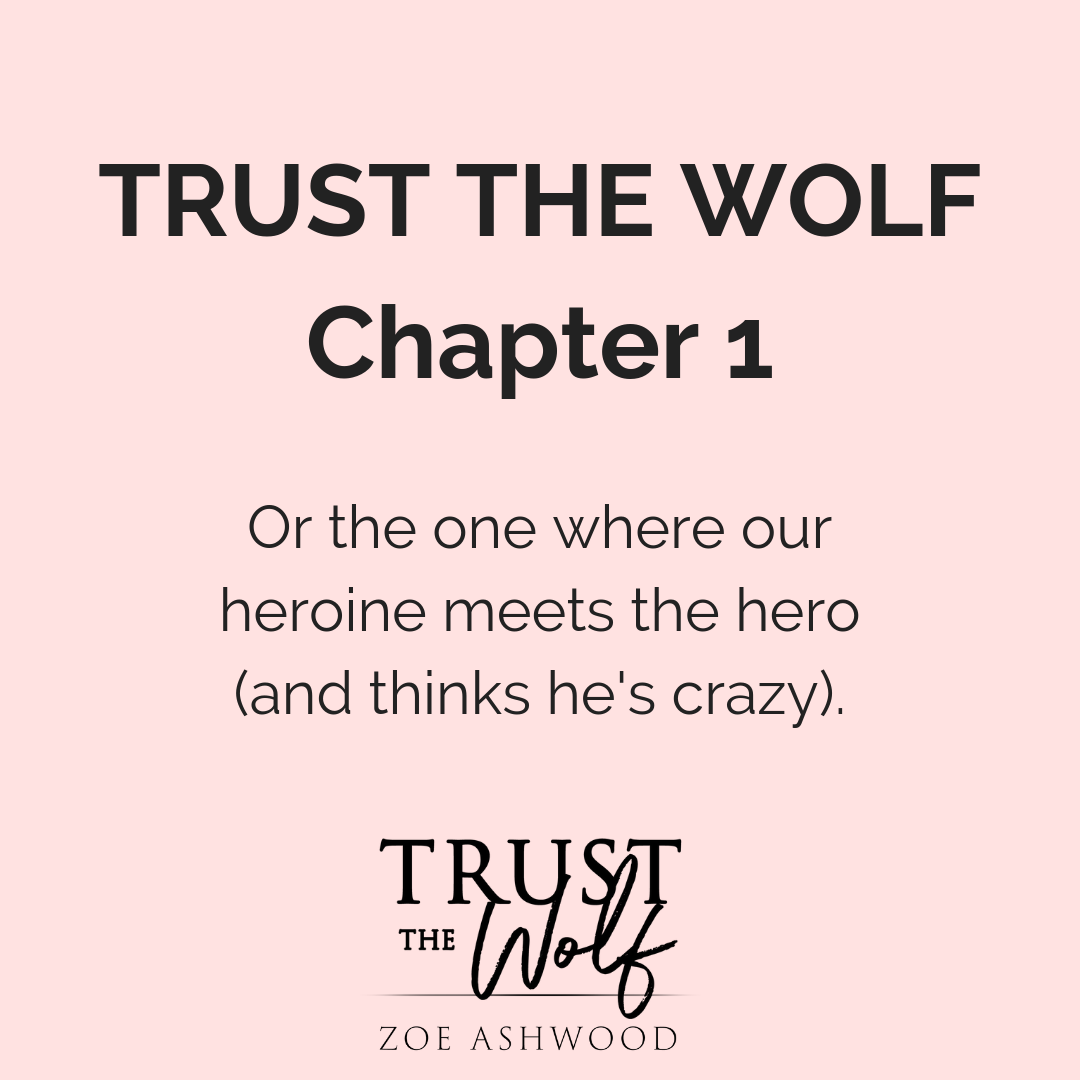 Read Chapter One of Trust the Wolf!