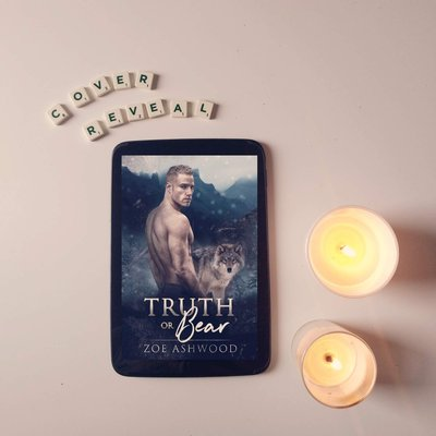 Cover Reveal + Chapter One of Truth or Bear