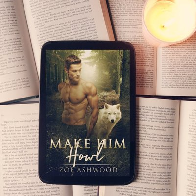 Cover Reveal + Excerpt of Make Him Howl